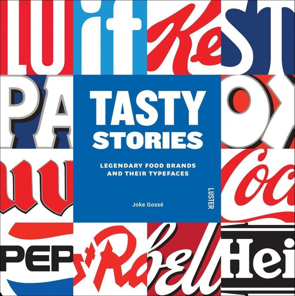 Tasty Stories The Typefaces of Legendary Food B...
