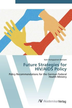 Future Strategies for HIV/AIDS Policy als Buch ...