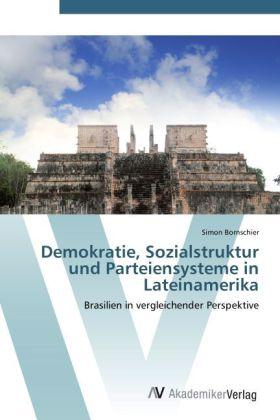 Demokratie, Sozialstruktur und Parteiensysteme ...