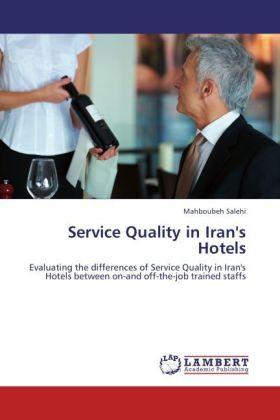 Service Quality in Iran´s Hotels als Buch von M...