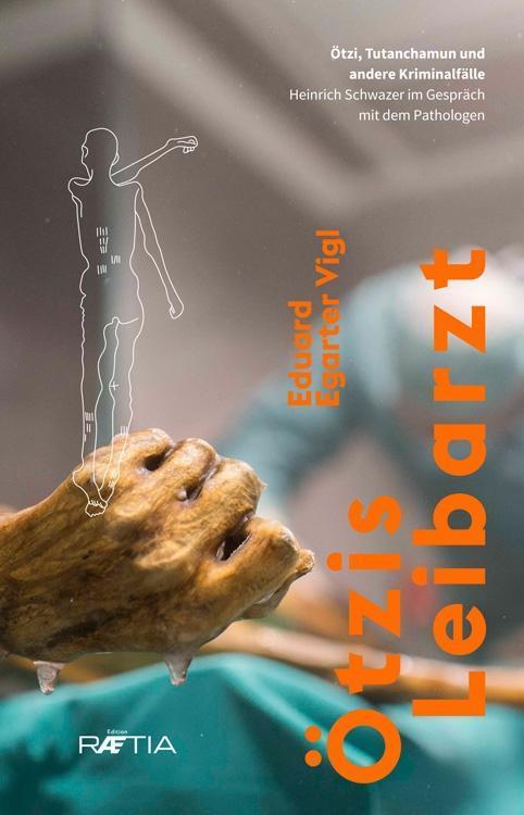 Ötzis Leibarzt als Buch von Eduard Egarter Vigl...