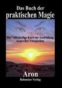Das Buch der praktischen Magie