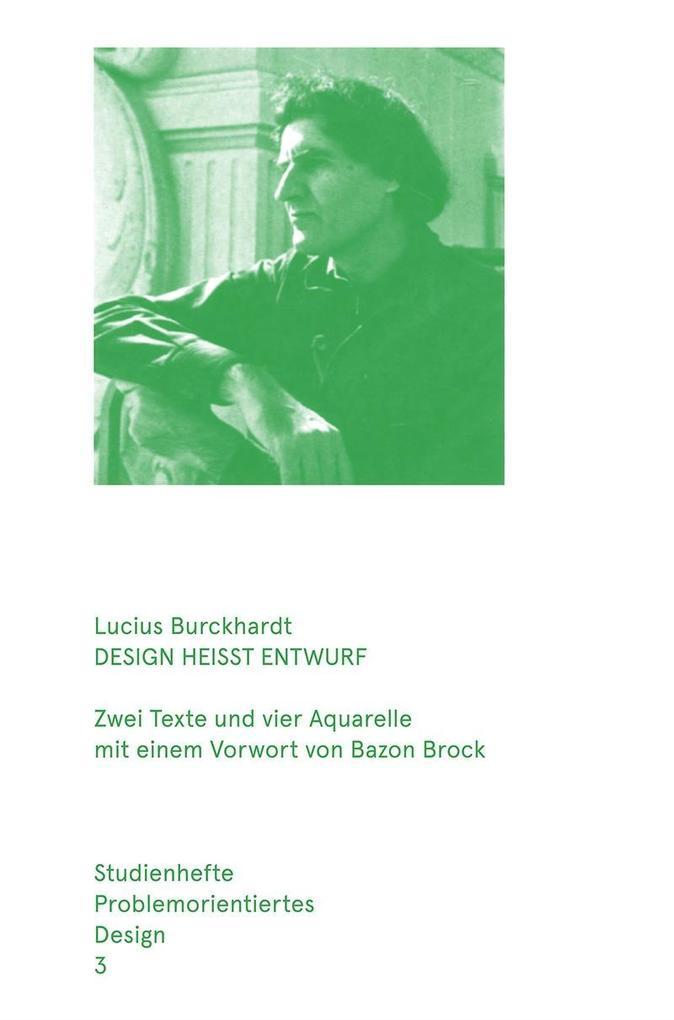 Design heisst Entwurf als Buch von Lucius Burck...