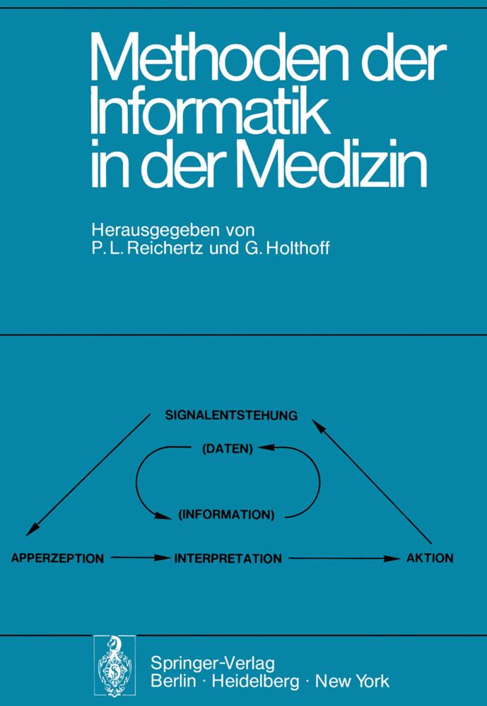 Methoden der Informatik in der Medizin als Buch...