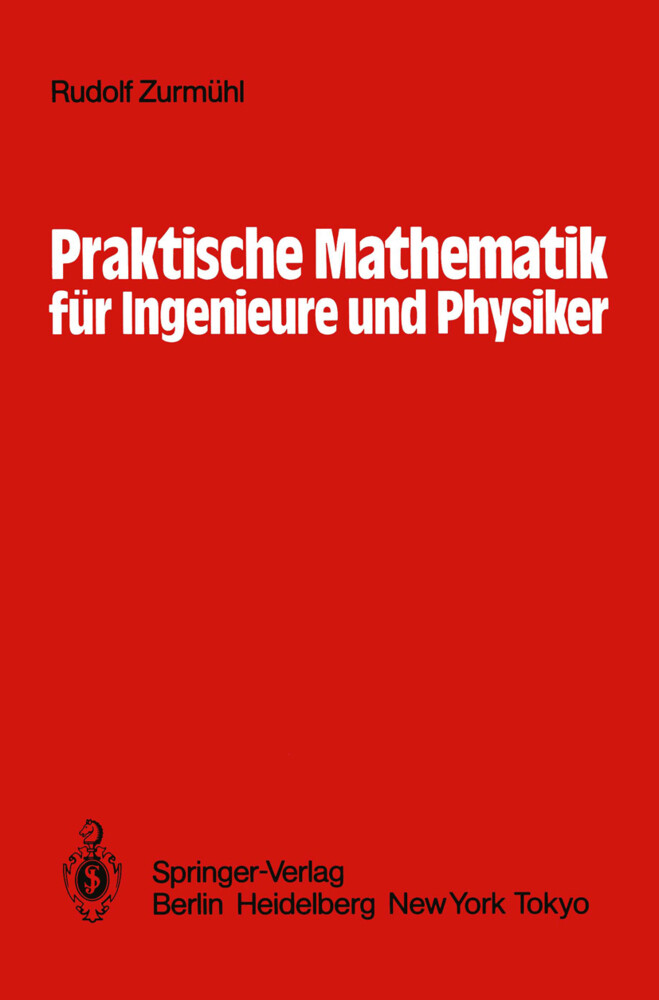 Praktische Mathematik für Ingenieure und Physik...