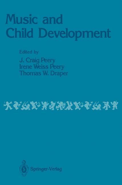 Music and Child Development als Buch von