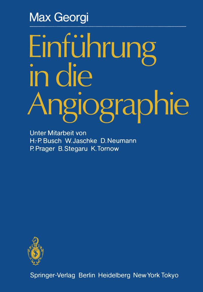 Einführung in die Angiographie als Buch von Max...