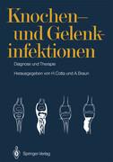 Knochen- und Gelenkinfektionen