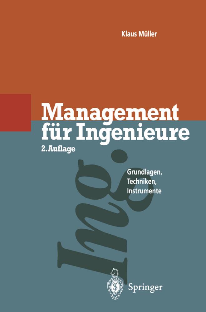 Management für Ingenieure als Buch von Klaus Mü...