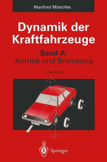 Dynamik der Kraftfahrzeuge als Buch von Manfred...
