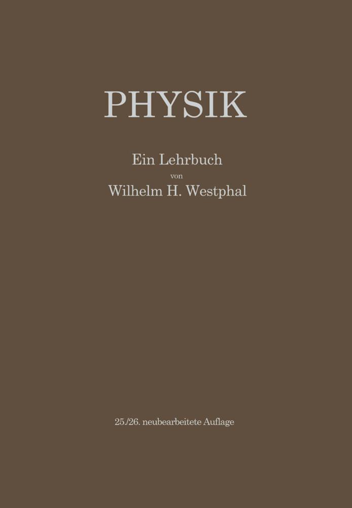 Physik als Buch von Wilhelm H. Westphal, Wilhel...