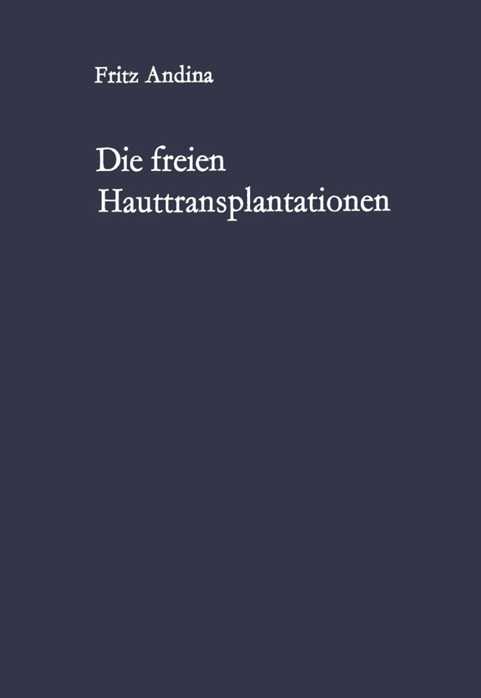 Die freien Hauttransplantationen als Buch von F...