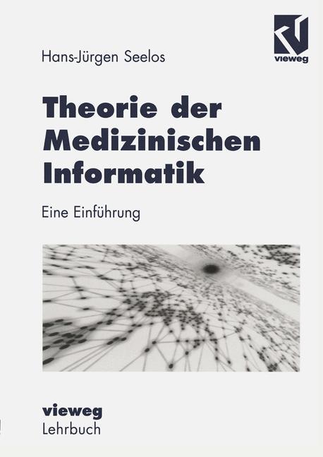 Theorie der Medizinischen Informatik als Buch v...