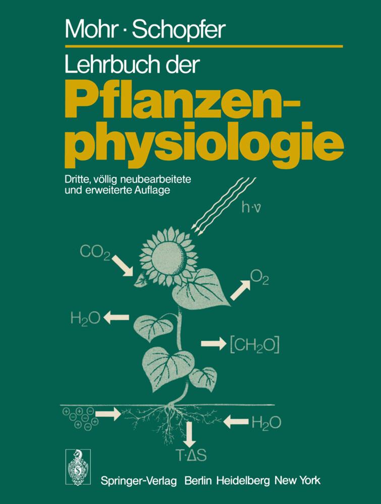 Lehrbuch der Pflanzenphysiologie (Buch), Hans Mohr, Peter Schopfer