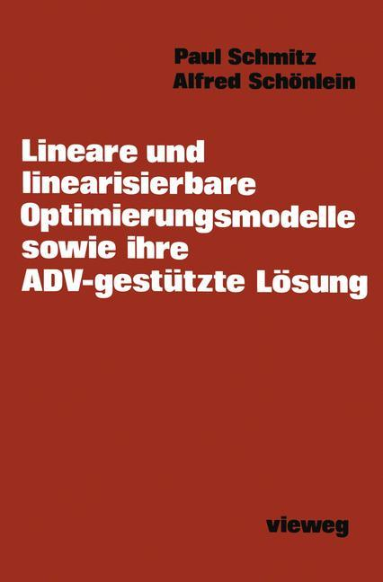 Lineare und linearisierbare Optimierungsmodelle...