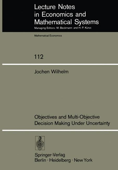 Objectives and Multi-Objective Decision Making ...
