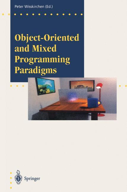 Object-Oriented and Mixed Programming Paradigms...