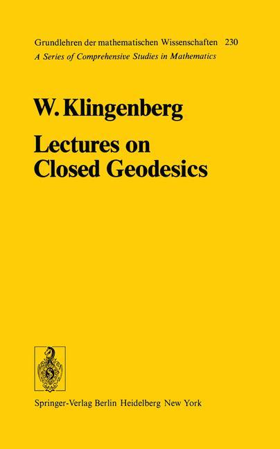 Lectures on Closed Geodesics als Buch (kartoniert)