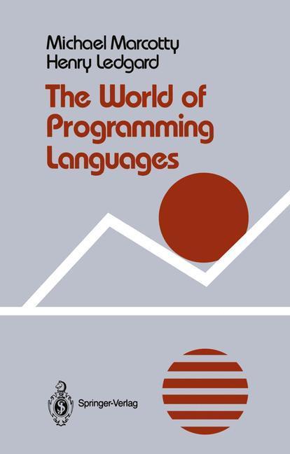 The World of Programming Languages als Buch von...