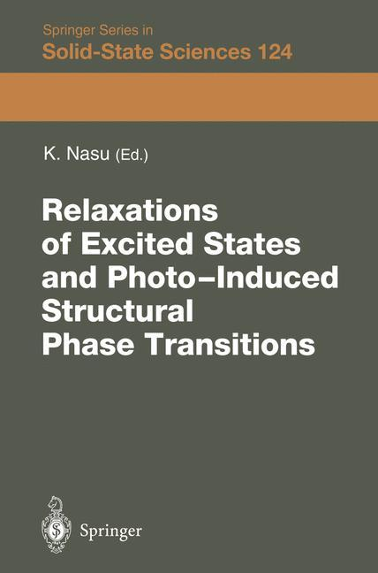 Relaxations of Excited States and Photo-Induced...
