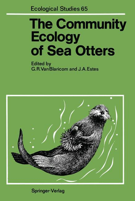The Community Ecology of Sea Otters als Buch von