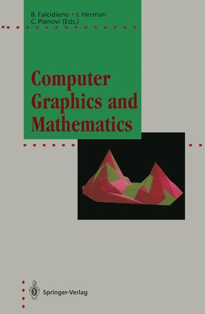 Computer Graphics and Mathematics als Buch von