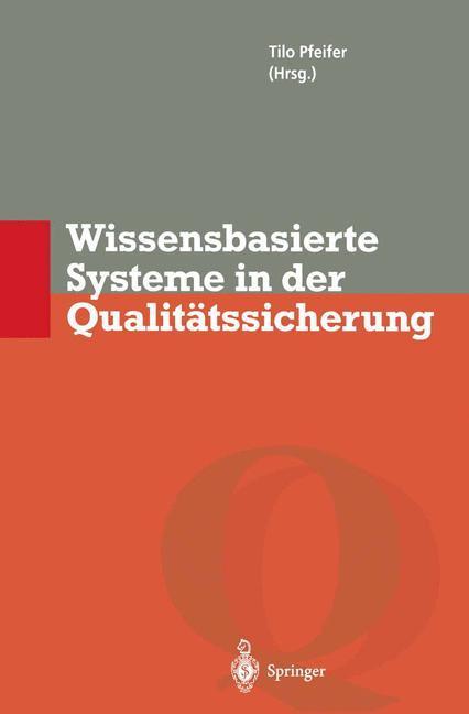 Wissensbasierte Systeme in der Qualitätssicheru...