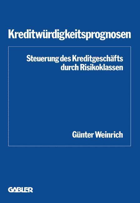 Kreditwürdigkeitsprognosen als Buch von Günter ...