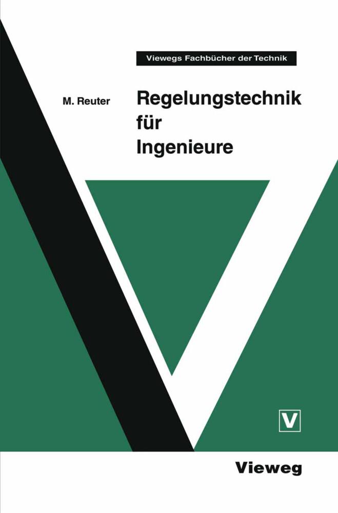 Regelungstechnik für Ingenieure als Buch von Ma...