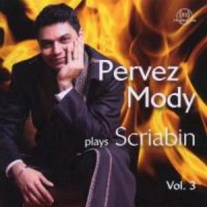 Pervez Mody Plays Scriabin Vol.3