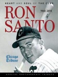 Ron Santo als eBook Download von The Chicago Tr...