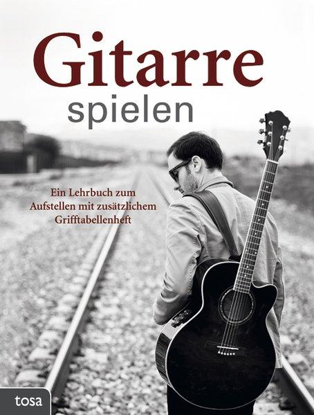 Gitarre spielen als Buch von