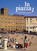 In Piazza B Grammatisches Beiheft 1