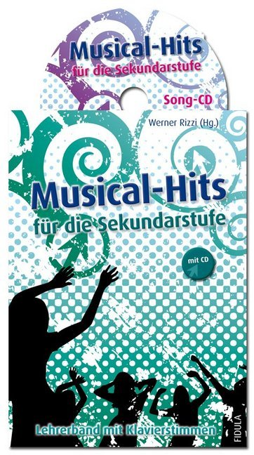 Musical-Hits für die Sekundarstufe - Lehrerband...