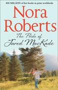 The Pride Of Jared MacKade: the classic story from the queen of romance that you won't be able to put down (The MacKade Brothers, Book 2)