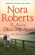 The Heart Of Devin MacKade: the classic story from the queen of romance that you won't be able to put down (The MacKade Brothers, Book 3)