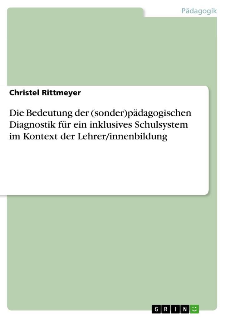Die Bedeutung der (sonder)pädagogischen Diagnos...