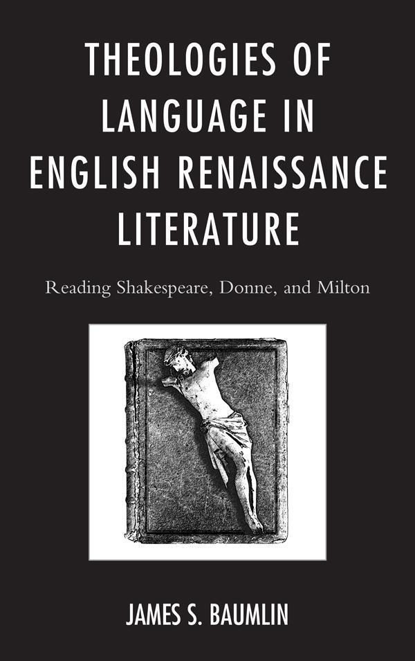 Theologies of Language in English Renaissance L...