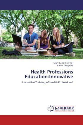 Health Professions Education:Innovative als Buc...