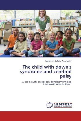 The child with down´s syndrome and cerebral pal...