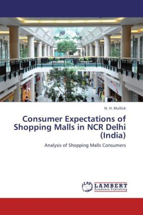 Consumer Expectations of Shopping Malls in NCR ...