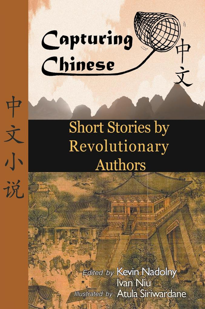 Chinese Short Stories by Revolutionary Authors ...