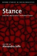 Stance: Sociolinguistic Perspectives