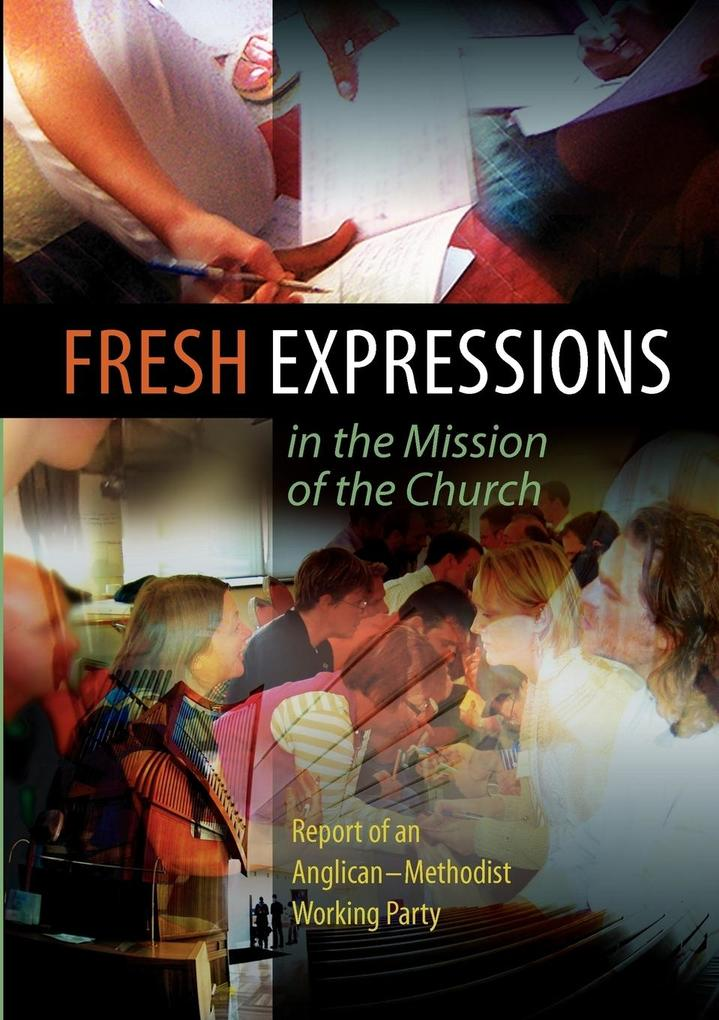 Fresh Expressions in the Mission of the Chuch a...