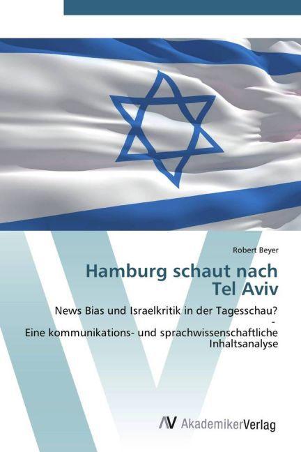 Hamburg schaut nach Tel Aviv als Buch von Rober...