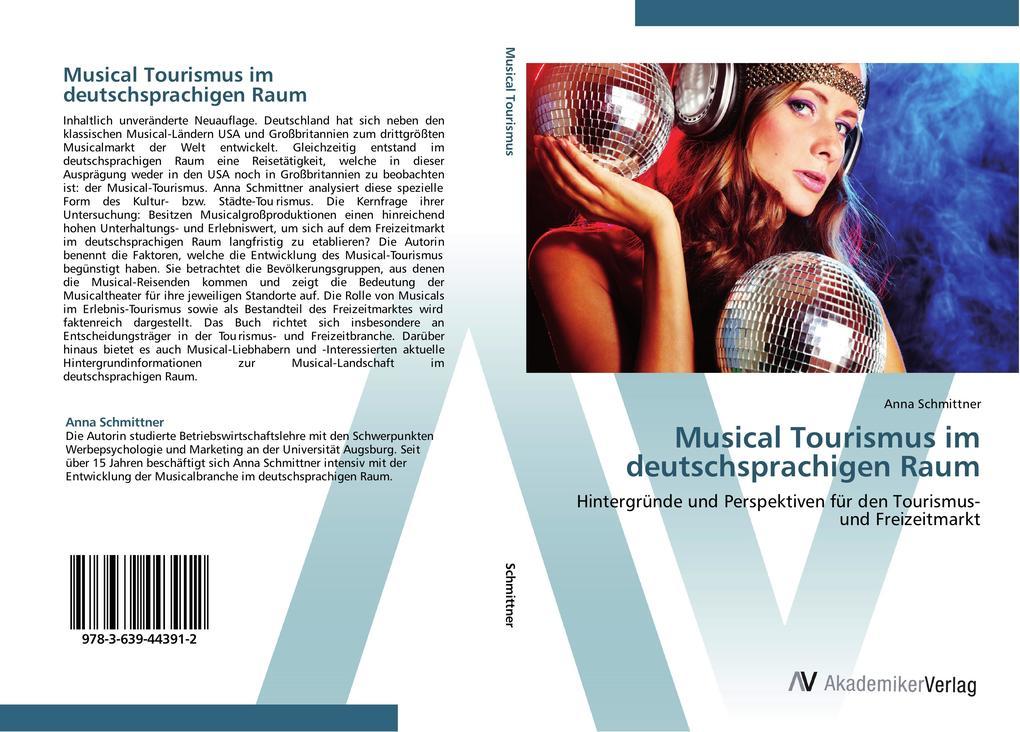 Musical Tourismus im deutschsprachigen Raum als...