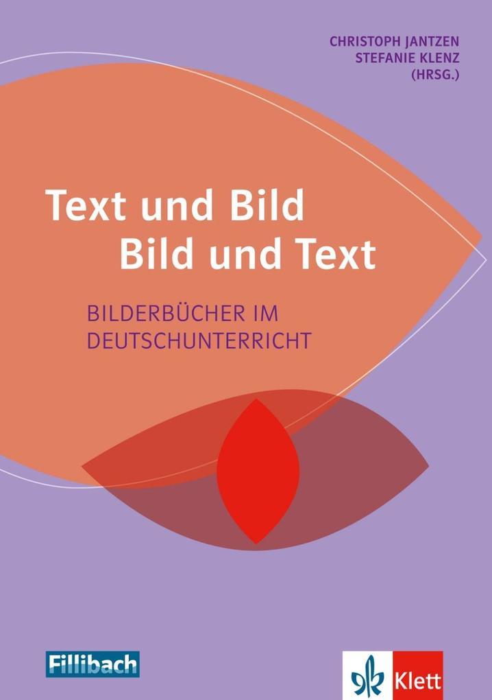 Text und Bild - Bild und Text als Buch von