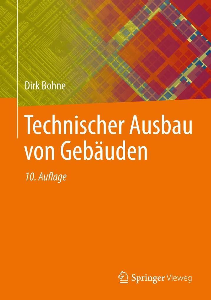 Technischer Ausbau von Gebäuden als Buch von Di...