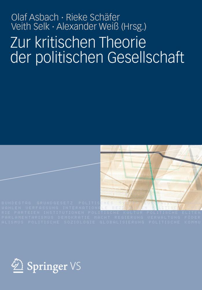 Zur kritischen Theorie der politischen Gesellsc...