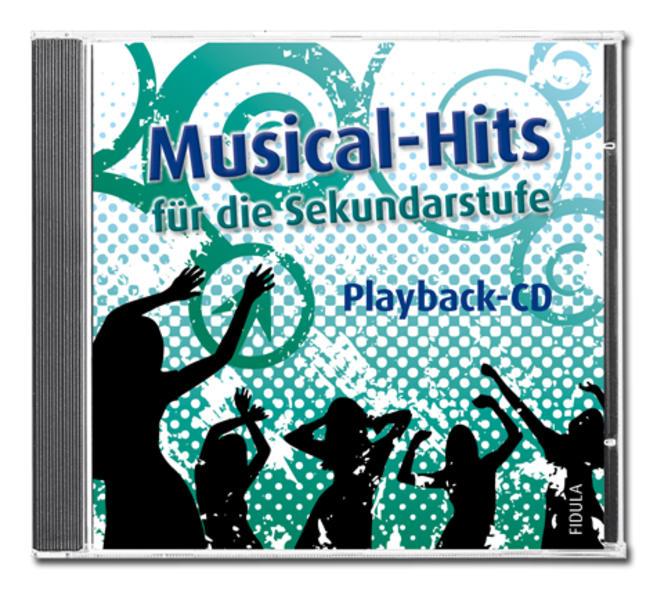 Playback-CD Musical-Hits für die Sekundarstufe ...